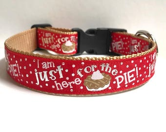 """1"""" I am just here for the Pie Collar"""