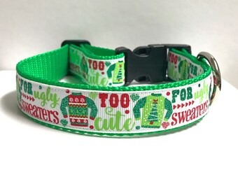 """1"""" Too Cute for Ugly Sweaters Dog Collar"""