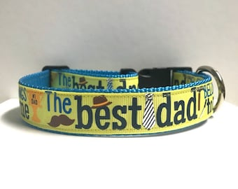 """1"""" The Best Dad belongs to me Dog Collar"""
