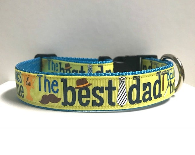 "1"" The Best Dad belongs to me Collar"