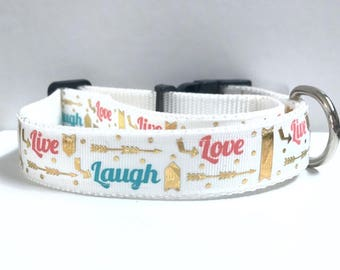 "1"" Live love laugh collar"