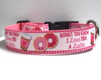 """1"""" Donut you know I love you a Latte Dog collar, Leash Available"""