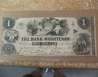 Vintage 1854 Obsolete Currency - Bank of Washtenaw One Dollar Note - May 1st 1854 - Ann Arbor Michigan - Ser 6065