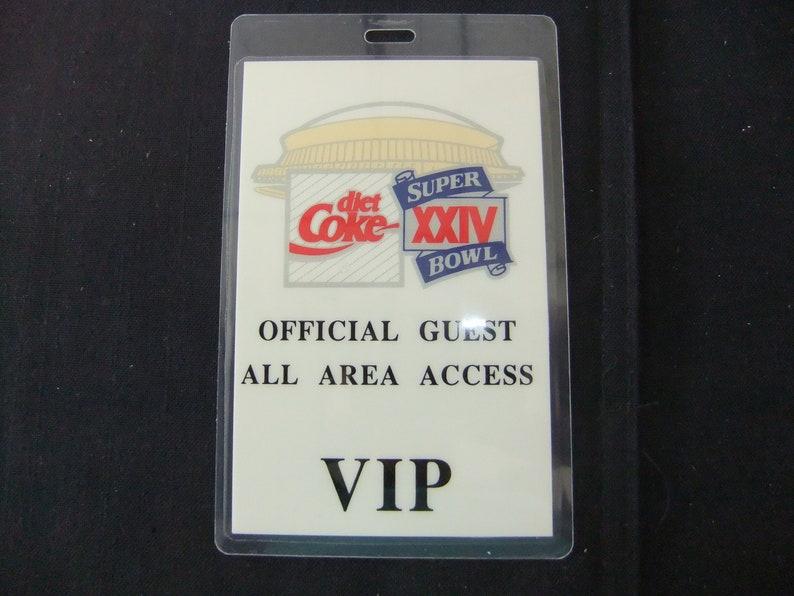 Super Bowl XXIV January 28 1990 VIP Pass Sponsored by Coca image 0