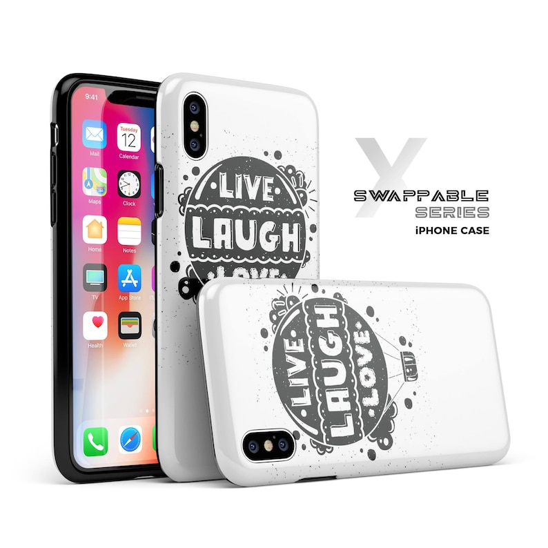 finest selection 9ed73 3371c Live Laugh Love - Swappable Shell Tough Case for iPhone XS Max, XS or X,  7/7 Plus, 8/8 Plus, 6/6s Plus, 5s/SE