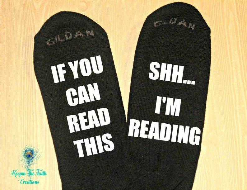 Wine Socks Novelty Gift Reader Lover Gift READING SOCKS Shh.. I/'m Reading If You Can Read This Funny Socks Reader Lover Socks