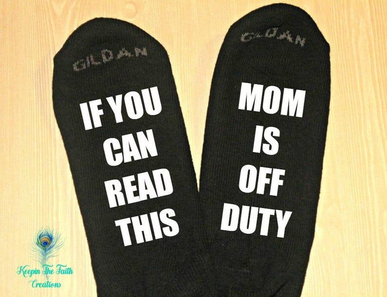 2d823c9b821 Maman DUTY chaussettes si vous pouvez lire ceci maman est