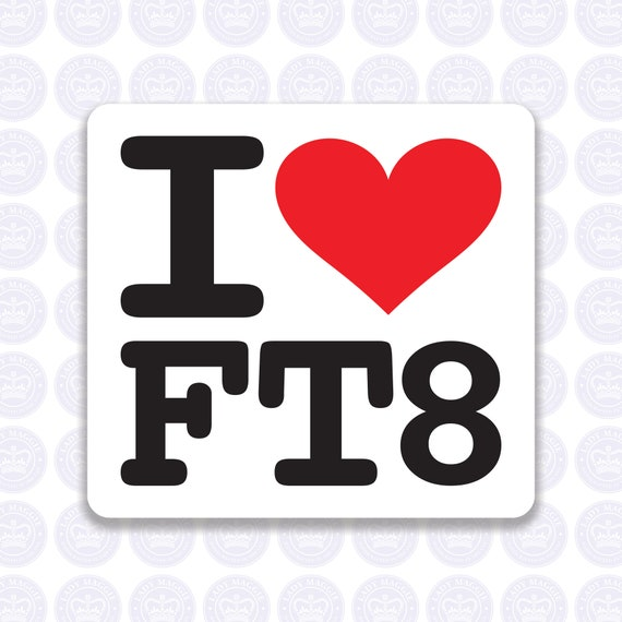 I Love FT8 Decal Amateur Radio Decal - DX Bumper Sticker Radio Ham - I  Heart FT8 Radio Laptop Decal