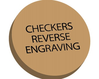 Add Reverse Side Engraving to Checkers Pieces - Purchase of Engraving/Personalization Services for Already Purchased Checkers Pieces