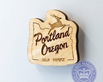 Portland Oregon Old Town Wooden Magnet - Old Town Portland OR Magnet - White Stag Wooden Oregon Carved Magnet - Wooden OR Charm