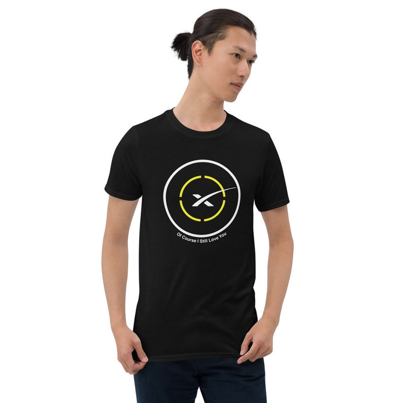 SpaceX Drone Ship Of Course I Still Love You T-shirt Black