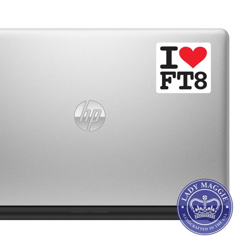 I Love FT8 Decal Amateur Radio Decal - DX Bumper Sticker Radio Ham - I  Heart FT8 Radio Laptop Decal