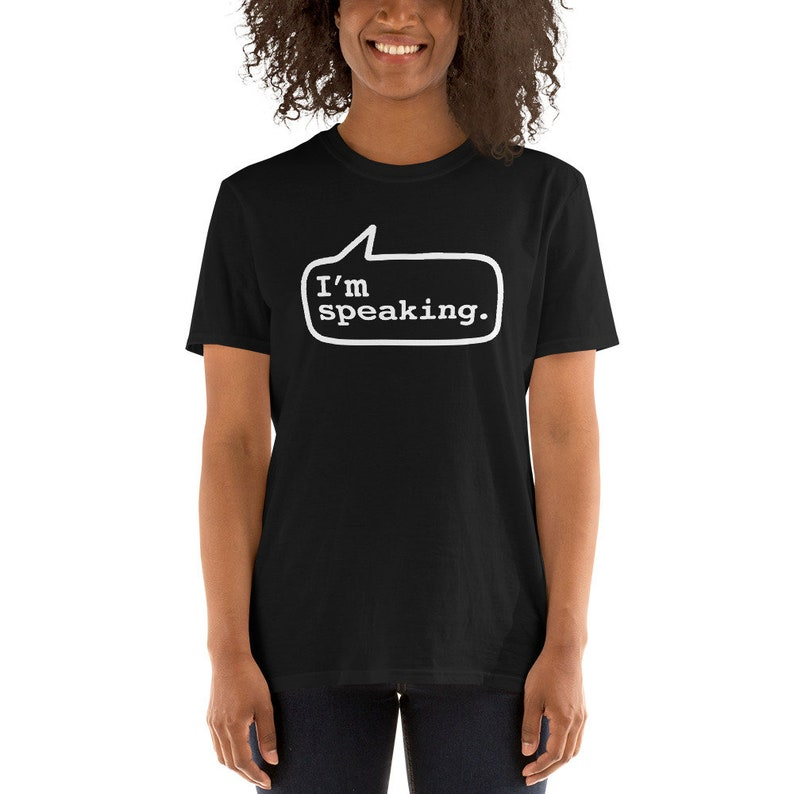 I'm Speaking T-Shirt  I'm Speaking White Graphic Tee Black