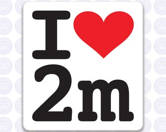 I Love 2M Decal Amateur Radio Decal - 2-Meter 2-Metre Bumper Sticker Radio Ham - I Heart 2 Meter Radio Laptop Decal