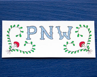 PNW Sticker, Washington, Oregon, Pacific Northwest