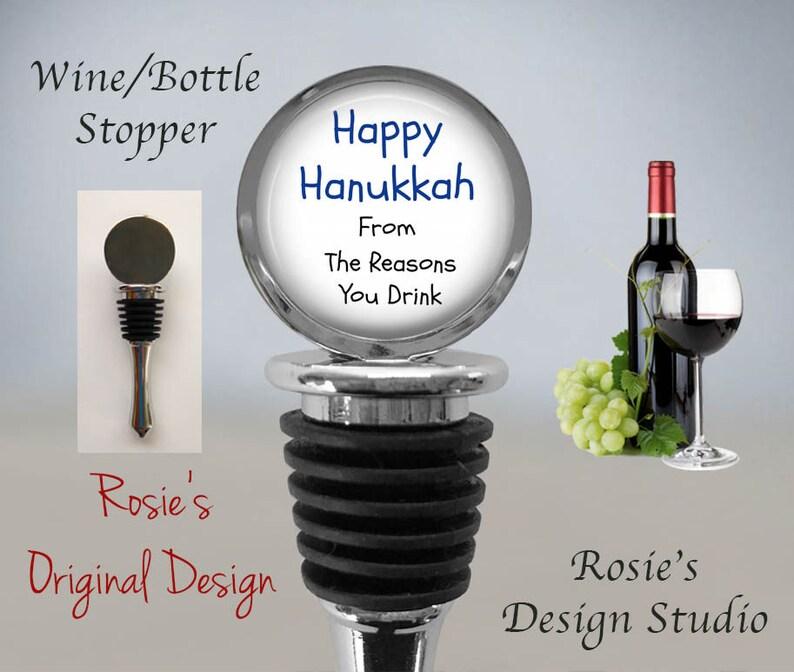 Hanukkah Wine HANUKKAH WINE Bottle STOPPER Happy Hanukkah from the Reason You Drink Funny Jewish Wine Gift Chanukah Wine Stopper