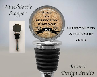 Customized BIRTHDAY Wine Stopper - Birthday Gift Idea for Wine Lover - Wine Lover Gift - Milestone Birthday Gift - Aged to Perfection