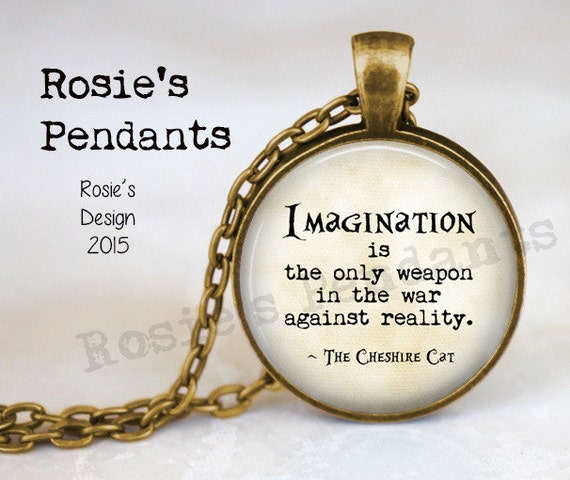 Cat Quote White Rabbit Charm Charming Locket Necklace,Beautiful Locket Necklace,Wonderland Quote Imagination is the only weapon in the war against reality