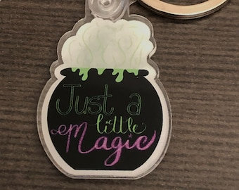 Just a little Magic Acrylic Keychain