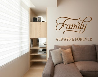Family Always & Forever - Wall Art decal sticker