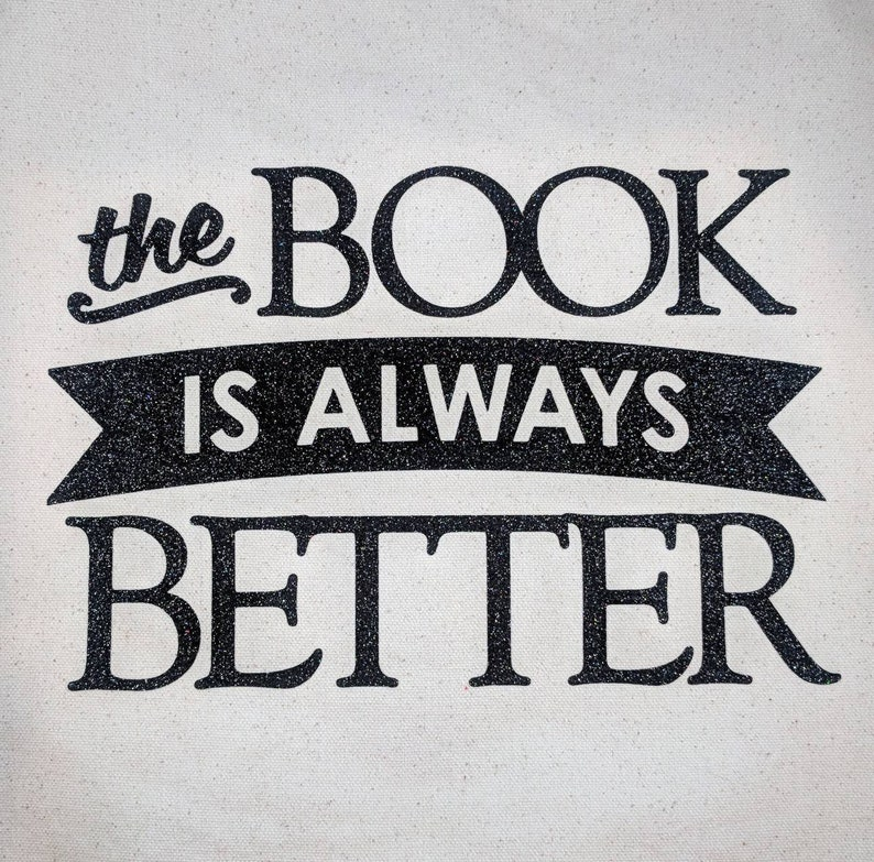 market bag canvas bag Canvas tote The Book Is Always Better library book tote