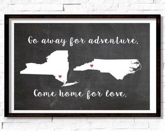 Go Away For Adventure, Come Home For Love- Going Away Present, Custom Print, College Grad Gift, World Traveler, High School Grad Gift, 8X10
