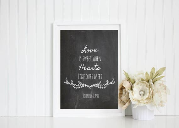 Johnny Cash Ring Of Fire Love Is Sweet When Hearts Like Ours Meet 8x10 Print Music Lyrics Art Print Wall Home Decor Love Song Quote