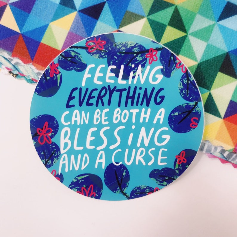 Feeling Everything Sticker  Katie Abey  Motivational  image 0