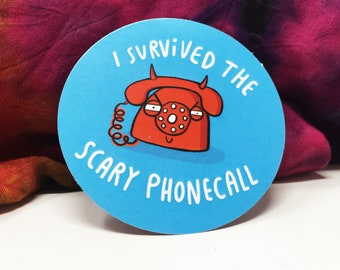Scary Phonecall - Adulting Sticker - Funny sticker - Phone - Katie Abey - self care