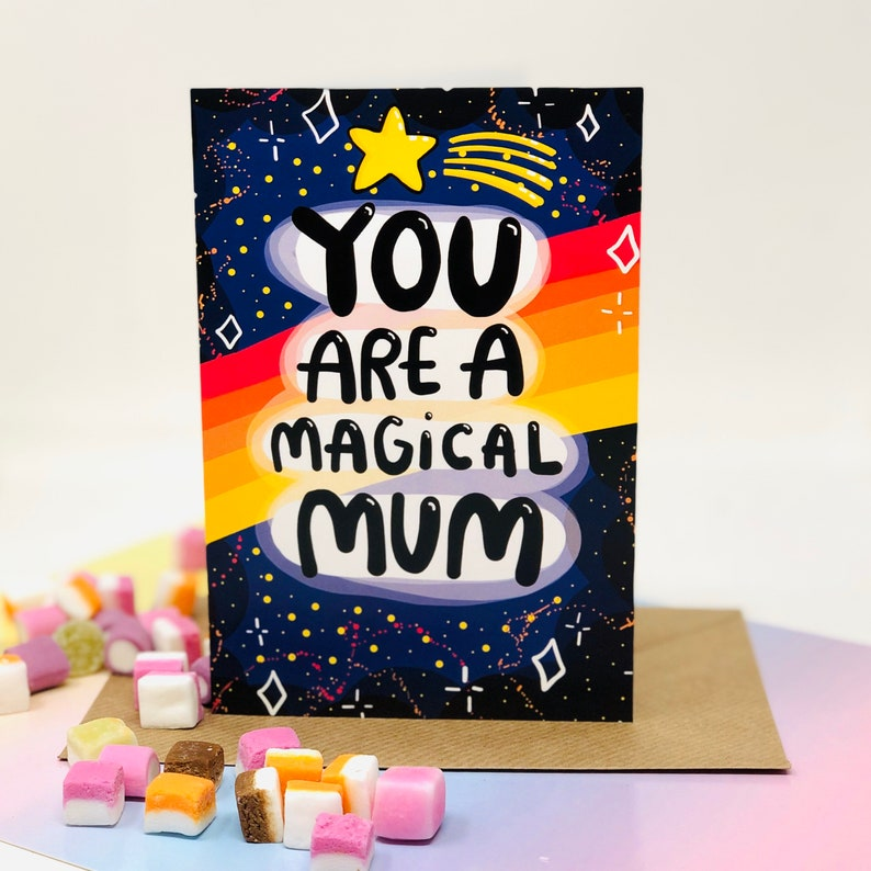 You Are A Magical Mum A6 Card  Mothers Day  Mum Birthday  image 0