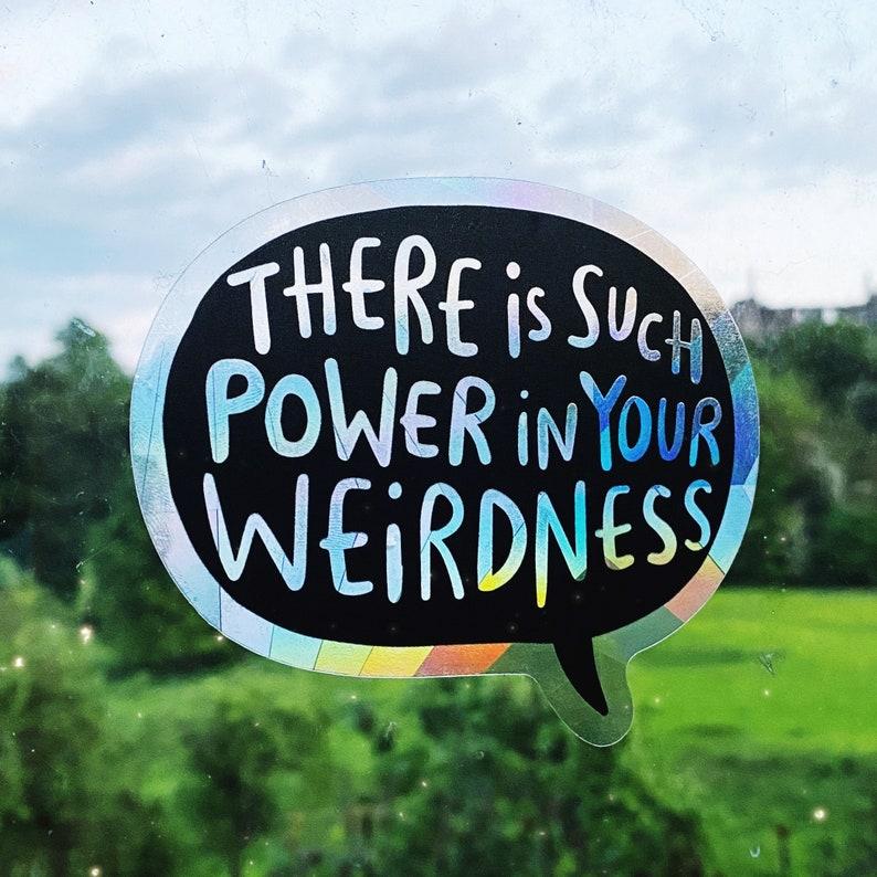 Power in your Weirdness Sun Catcher   Katie Abey  image 0
