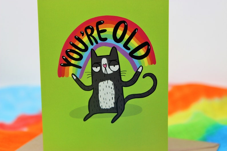 You're Old Birthday card Humorous Greeting Card   image 0