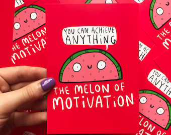 melon of motivation - you can do anything - Motivational Postcard - positivity postcard - Katie Abey