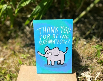 Thanks For Being Elephantastic A6 Greeting Card - Well Done - Good Luck - New Job - Congratulations - Anxiety - Courage - Katie Abey