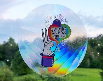 Remember how magic you are! Sun Catcher  - Katie Abey - Motivational - Positivity - Pride