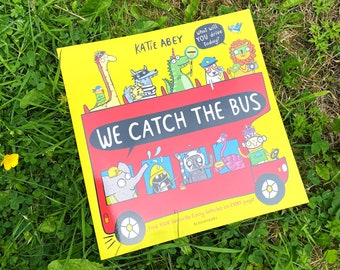 We Catch the Bus Book by Katie Abey - Paperback - Picture Book - Funny Book - Humour