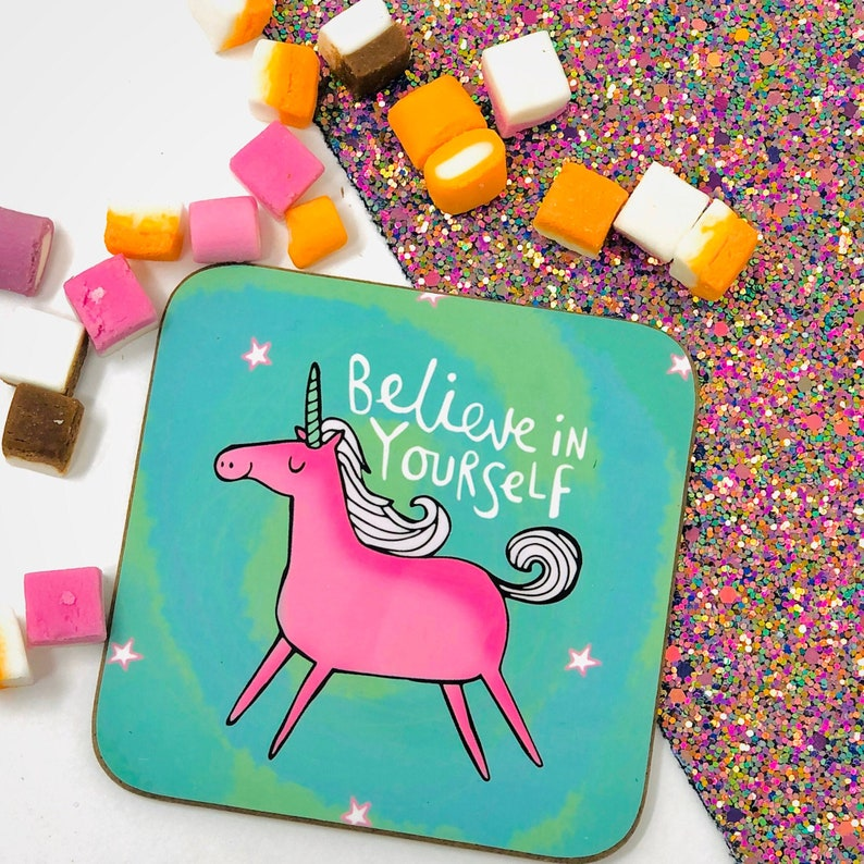 Believe In Yourself Coaster  Unicorn  Mental Health  Gift image 0
