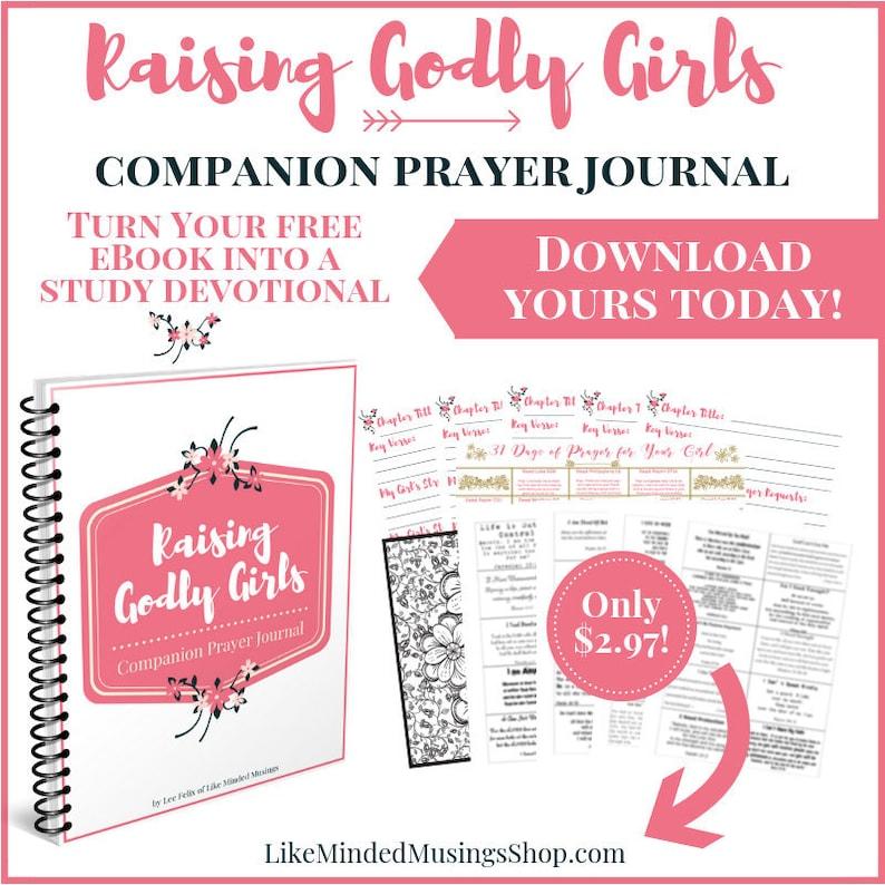 Raising Godly Girls Companion Prayer Journal with FREE ebook image 0