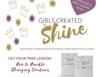Equipping Tween Girls To Pursue Their Identity In Christ Pre Teen Bible Study 12 Week Course Teacher and Student Guidebook