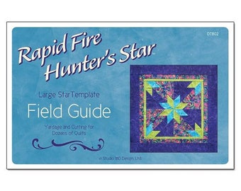 Field Guide: Large Hunter's Star Template; Yardage And Cutting For Dozens Of Quilts