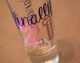 Finally 21 Shot Glass Personalized Birthday Shot Glass Gift