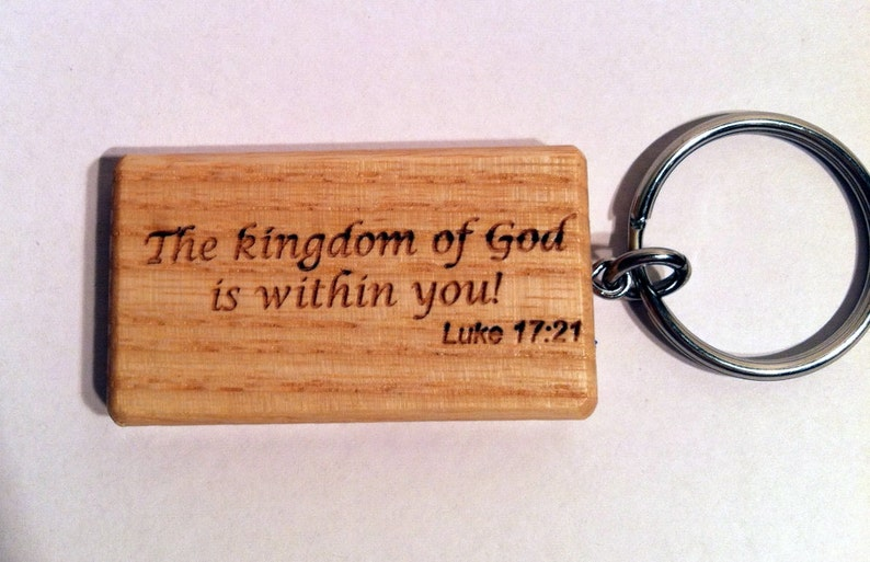 Laser Engraved Ash Wood Key Chain with Bible Verse, Key Fob, The Kingdom of  God is within you!