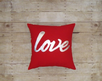 Metallic Silver Love on a red pillow case, Valentines Day Gift, Appliqued, Custom Gift for Her Love