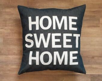 Home Sweet Home Pillow Cover, Denim Fabric, Fits an 18 x 18 pillow insert