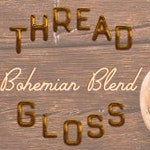 BOHEMIAN BLEND  | Thread Gloss for hand sewing, embroidery, and needlepoint crafts | Palo Santo + Ylang Ylang | made local