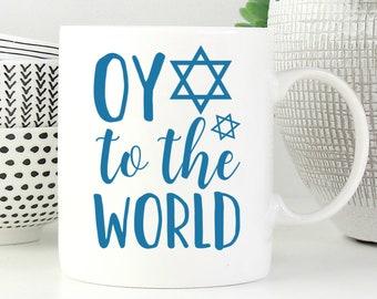 oy to the world mug funny hanukkah mug funny hanukkah gift funny jewish mug jewish gifts jewish humor gift for hanukkah coffee mug