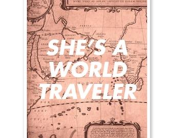 She's A World Traveler, Travel Quote Art, Wanderlust Print Map, Travel Decor, Home Decor Map Print, Vintage Map, Wall Art, Graduation Gift