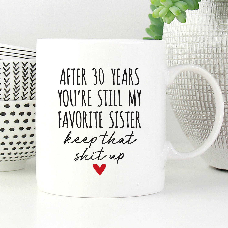 30th Birthday Gift For Sister 21st Mug 30