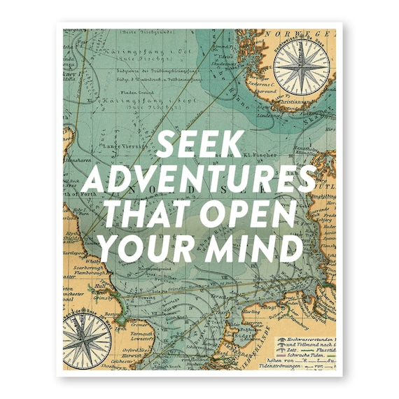 Seek Adventures That Open Your Mind Travel Quote Art Etsy