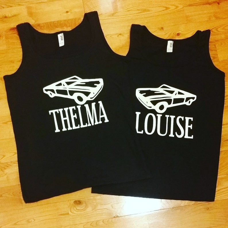 0eb80a99 Thelma and Louise Tanks Best Friend tanks Girls night out | Etsy